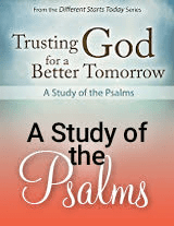 Trusting God for a Better Tomorrow - Psalms 53-69 (Videos)