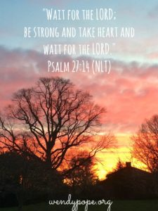 Wait for the Lord psalm 2714