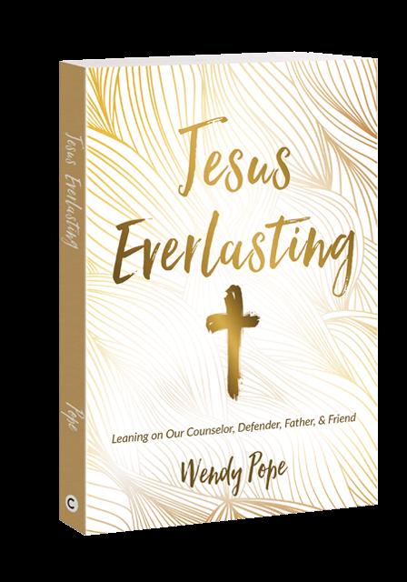 Wendy Pope: Jesus Everlasting
